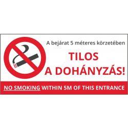 Tilos a dohányzás a bejárat 5m körzetében! 21×10cm (UV álló kültéri festék)