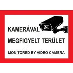 Kamerával megfigyelt terület - A4 TÁBLA (UV álló) - piros